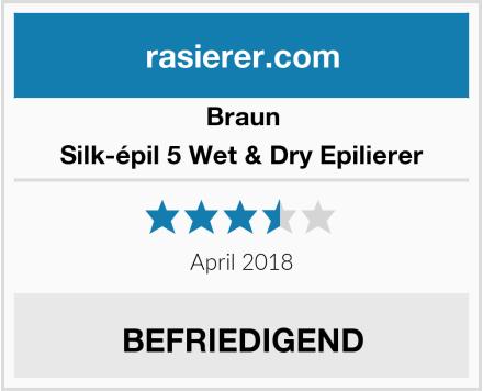 Braun Silk-épil 5 Wet & Dry Epilierer Test
