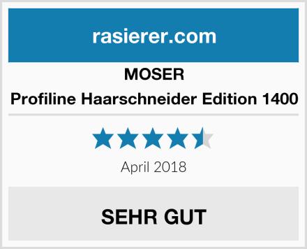 MOSER Profiline Haarschneider Edition 1400 Test