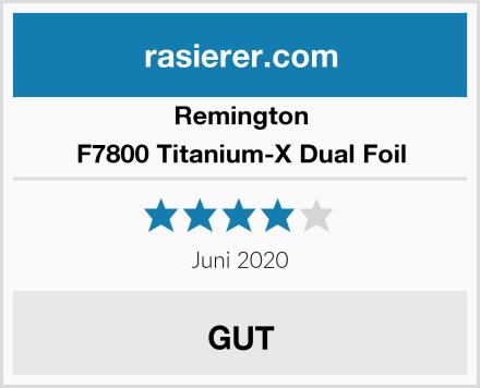 Remington F7800 Titanium-X Dual Foil Test