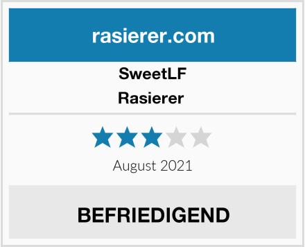 SweetLF Rasierer  Test
