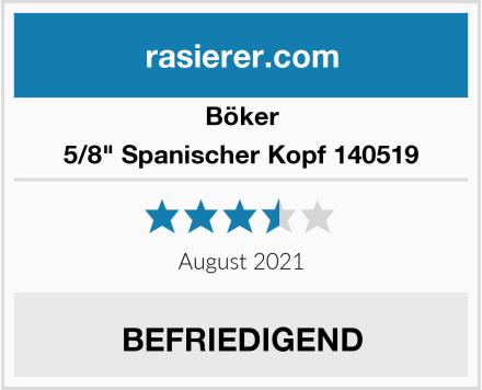 """Böker 5/8"""" Spanischer Kopf 140519 Test"""