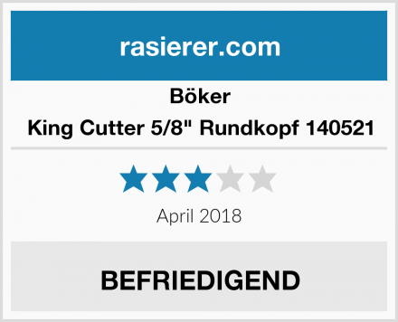 """Böker King Cutter 5/8"""" Rundkopf 140521 Test"""