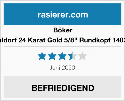 "Böker Waldorf 24 Karat Gold 5/8"" Rundkopf 140321 Test"
