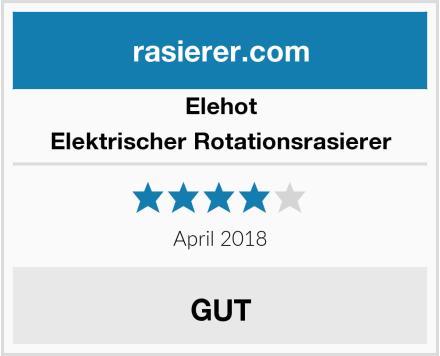 Elehot Elektrischer Rotationsrasierer Test