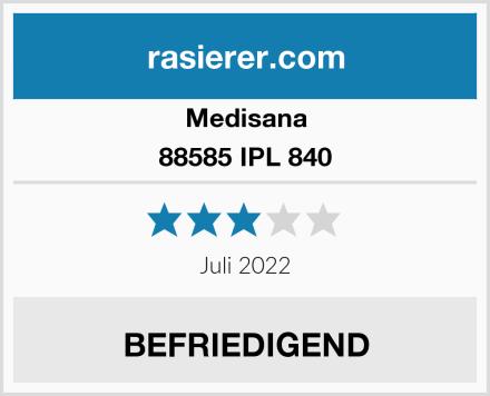 Medisana 88585 IPL 840 Test