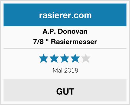 "A.P. Donovan 7/8 "" Rasiermesser Test"