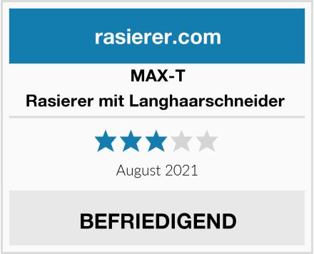MAX-T Rasierer mit Langhaarschneider  Test