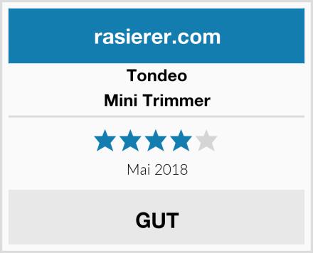 Tondeo Mini Trimmer Test