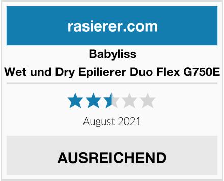 Babyliss Wet und Dry Epilierer Duo Flex G750E Test