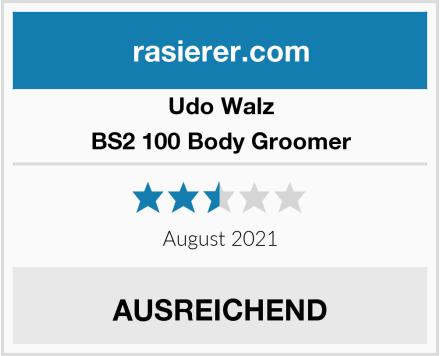 Udo Walz BS2 100 Body Groomer Test