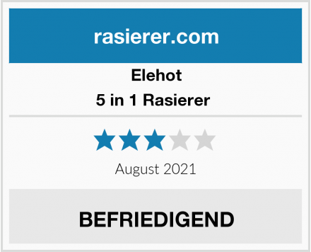 Elehot 5 in 1 Rasierer  Test