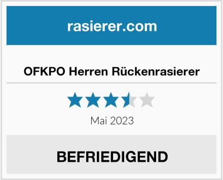 No Name OFKPO Herren Rückenrasierer Test