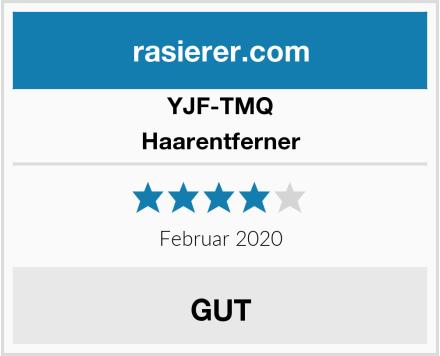 YJF-TMQ Haarentferner Test