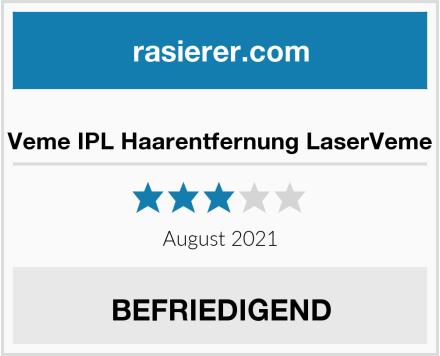 Veme IPL Haarentfernung LaserVeme Test