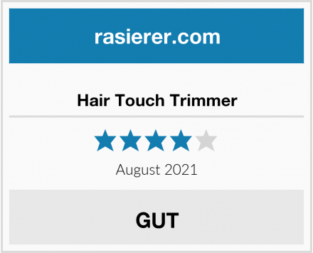 Hair Touch Trimmer Test