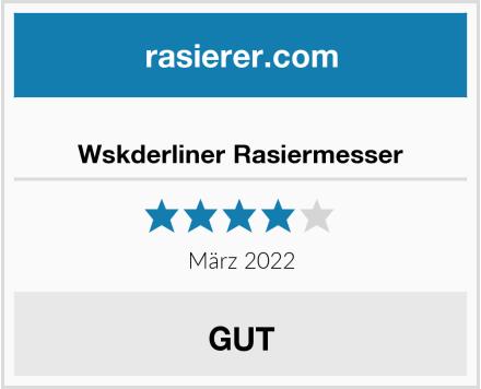 Wskderliner Rasiermesser Test