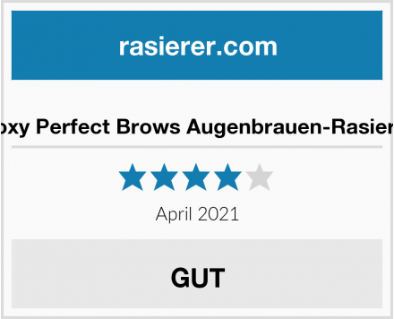 Roxy Perfect Brows Augenbrauen-Rasierer Test