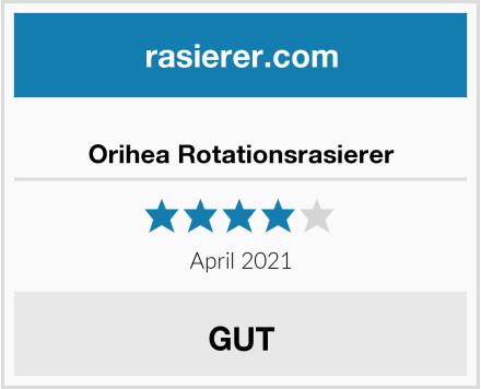 Orihea Rotationsrasierer Test