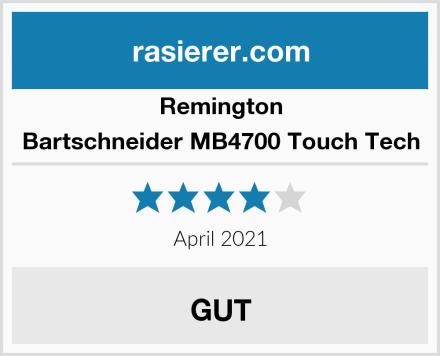 Remington Bartschneider MB4700 Touch Tech Test
