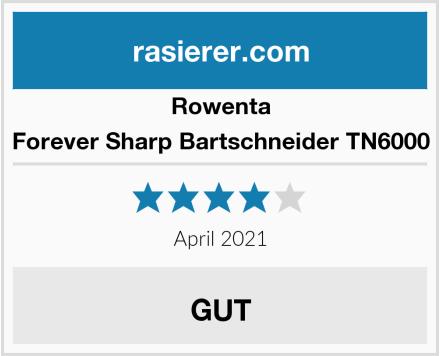 Rowenta Forever Sharp Bartschneider TN6000 Test